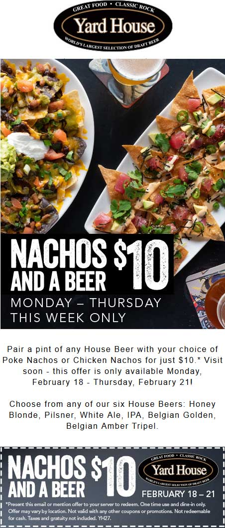 Yard House Coupon June 2019 Beer + nachos = $10 at Yard House restaurants