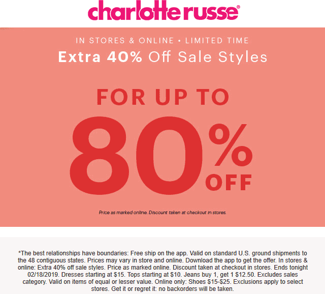 Charlotte Russe Coupon March 2019 Extra 40% off sale items today at Charlotte Russe, ditto online