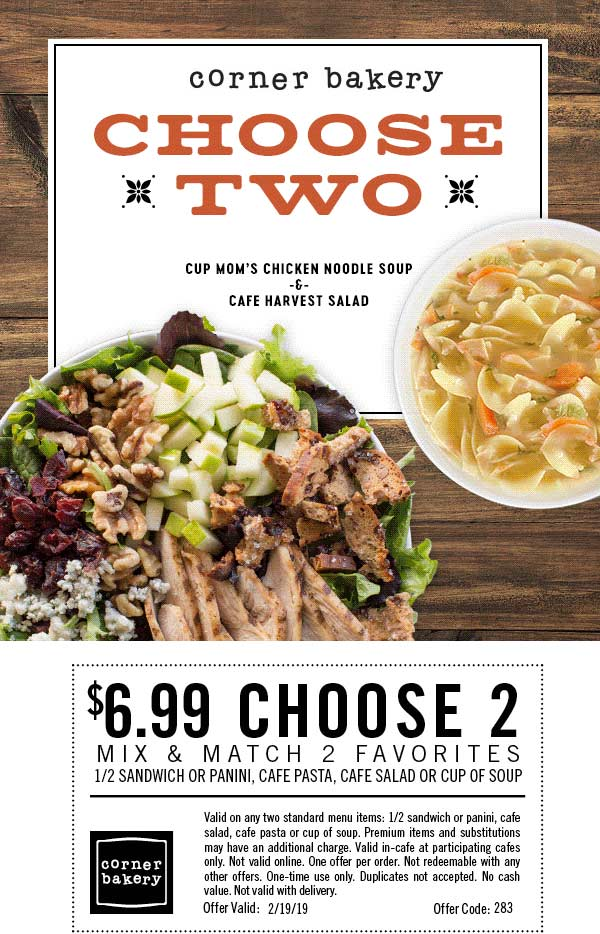 Corner Bakery Coupon June 2019 Choose 2 for $7 today at Corner Bakery Cafe