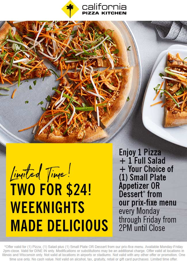 CaliforniaPizzaKitchen.com Promo Coupon Pizza + salad + appetizer or dessert = $24 after 2p weeknights at California Pizza Kitchen