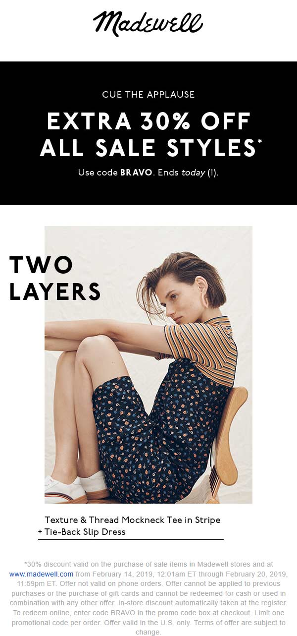 Madewell Coupon July 2019 Extra 30% off sale items today at Madewell, or online via promo code BRAVO