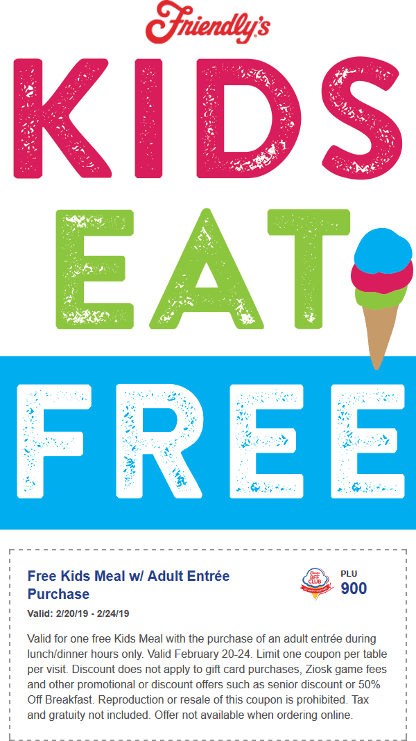 Friendlys Coupon March 2019 Kids eat free with your meal at Friendlys