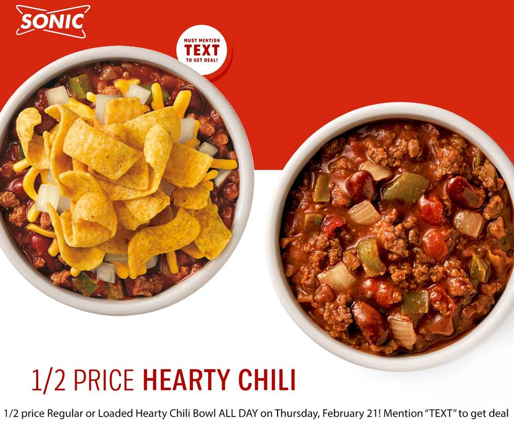 Sonic Drive-In Coupon November 2019 50% off chili today at Sonic Drive-In restaurants