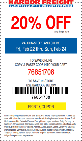 Harbor Freight Coupon May 2019 20% off a single item today at Harbor Freight Tools, or online via promo code 76851708