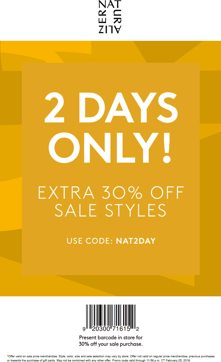 Naturalizer Coupon August 2019 Extra 30% off sale items at Naturalizer, or online via promo code NAT2DAY