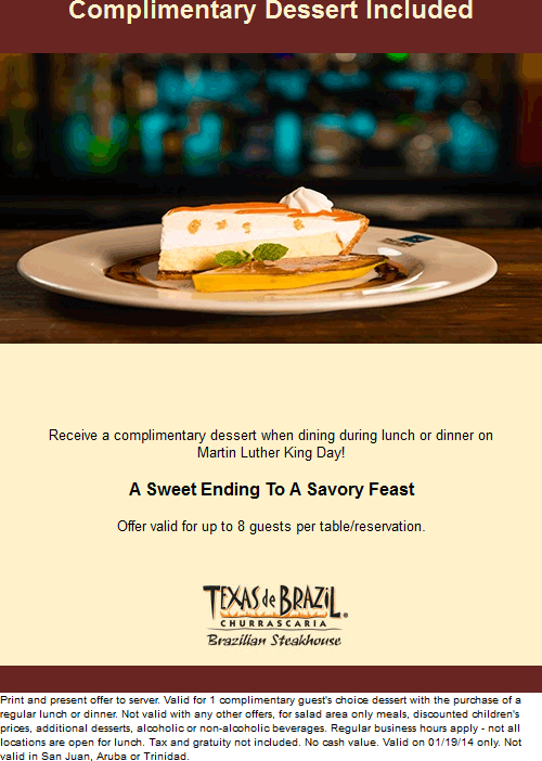 Texas de Brazil Coupon November 2017 Free dessert with your meal the 19th at Texas de Brazil steakhouse