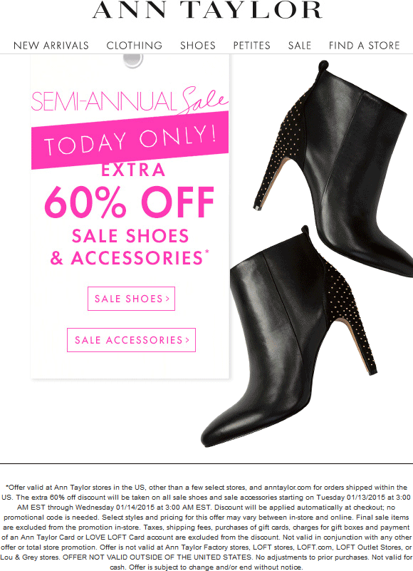 Ann Taylor Coupon March 2017 Extra 60% off sale shoes & accessories today at Ann Taylor, ditto online
