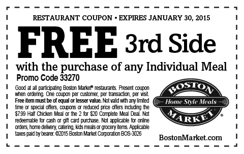 Boston Market Coupon February 2017 3rd side free with your meal at Boston Market
