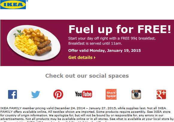 IKEA Coupon December 2016 Breakfast is free til 11am today at IKEA furniture