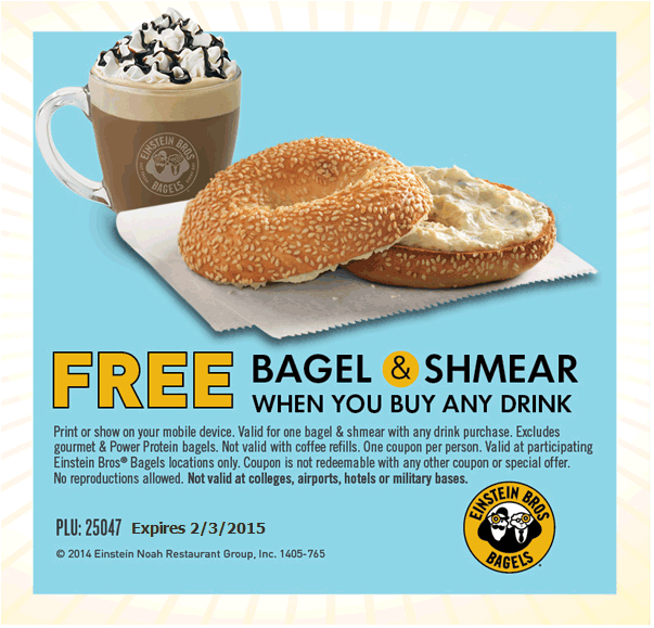 Einstein Bros Bagels Coupon August 2017 Bagel & shmear free with your drink at Einstein Bros Bagels