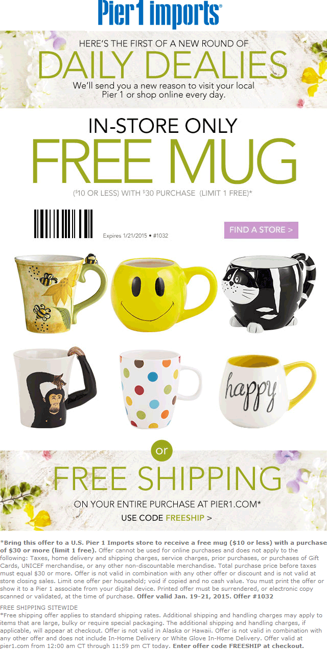 Pier 1 Coupon January 2018 $10 mug free with $30 spent at Pier 1 Imports