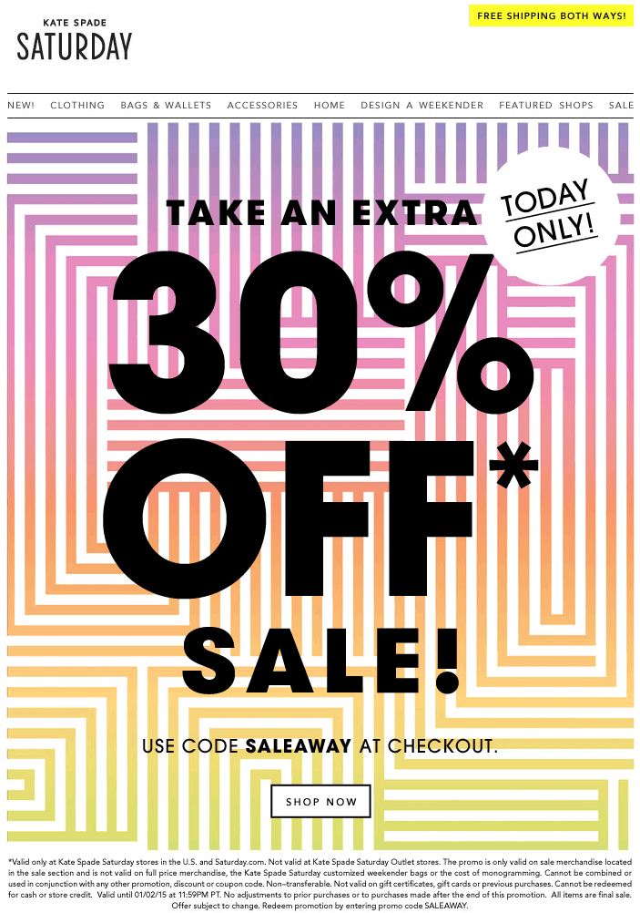 Kate Spade Saturday Coupon April 2018 Extra 30% off today at Kate Spade Saturday, or online via promo code SALEAWAY