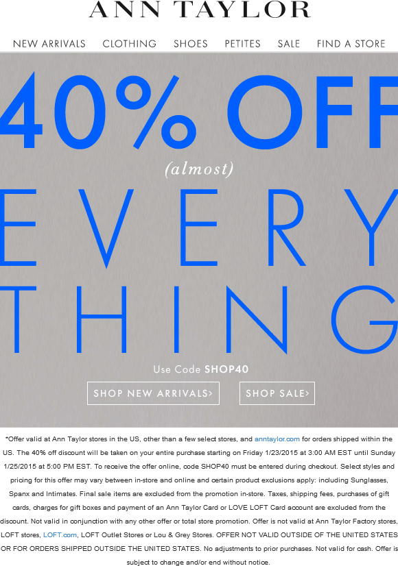 Ann Taylor Coupon September 2017 40% off at Ann Taylor, or online via promo code SHOP40