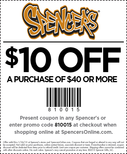 Spencers Coupon November 2017 $10 off $40 at Spencers, or online via promo code 810015