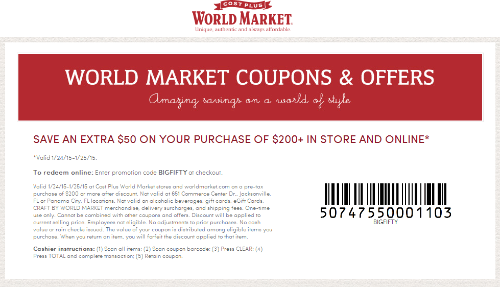 World Market Coupon April 2017 $50 off $200 today at World Market, or online via promo code BIGFIFTY