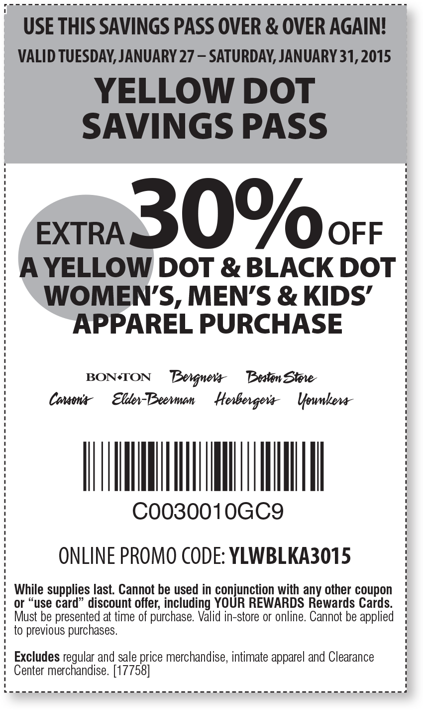 Bon Ton Coupon April 2017 Extra 30% off clearance at Bon Ton, Carsons & sister stores, or online via promo YLWBLKA3015