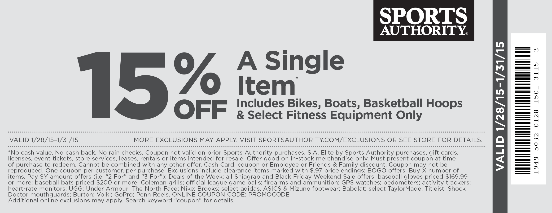 Sports Authority Coupon January 2018 15% off a single item at Sports Authority, or online via promo PROMOCODE