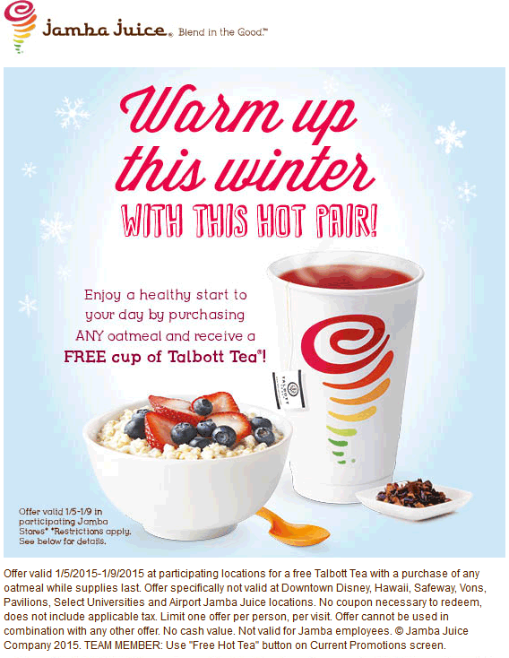 Jamba Juice Coupon December 2016 Free hot tea with your oatmeal at Jamba Juice