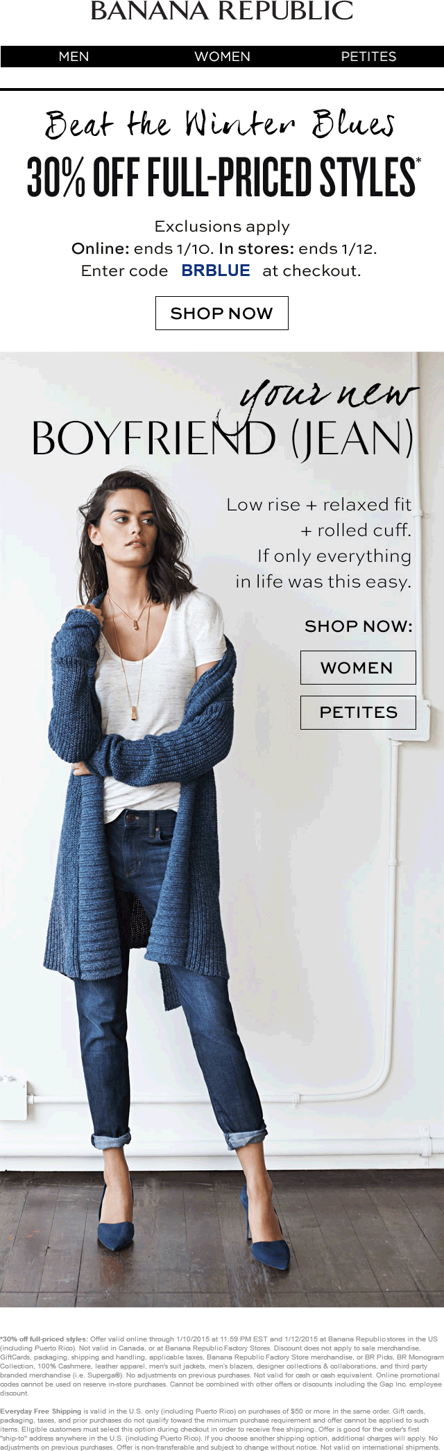 Banana Republic Coupon March 2018 30% off at Banana Republic, or online via promo code BRBLUE