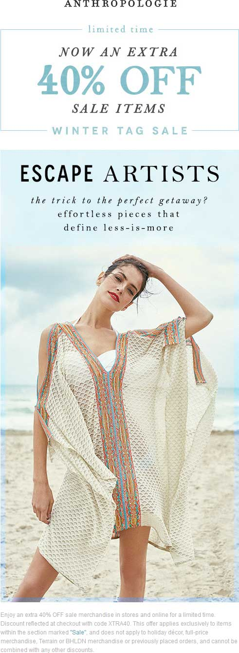 Anthropologie Coupon July 2018 Extra 40% off sale items at Anthropologie, or online via promo code XTRA40