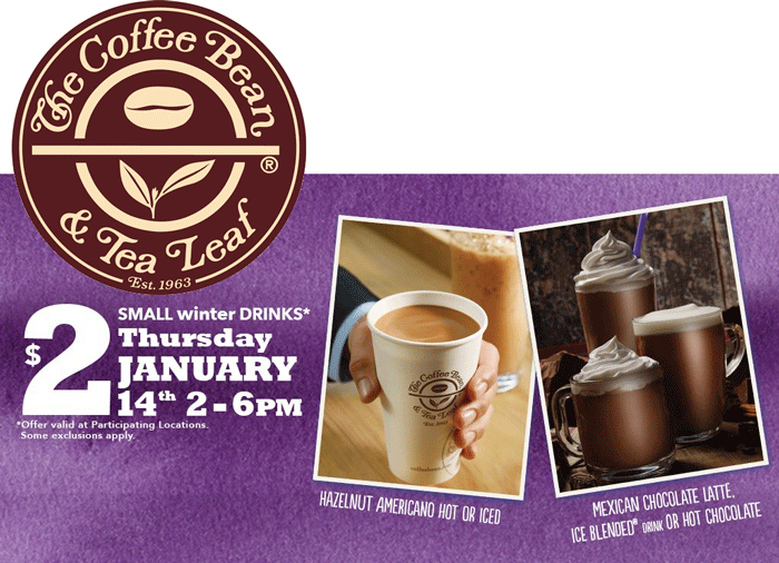 Coffee Bean & Tea Leaf Coupon February 2017 $2 drinks today 2-6p at The Coffee Bean & Tea Leaf
