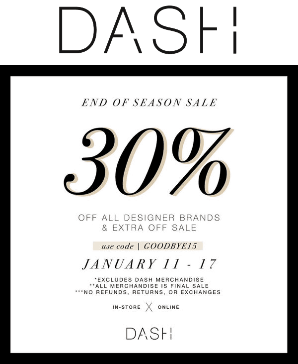 Dash Boutique Coupon November 2018 Extra 30% off at Kardashian Dash Boutique, or online via promo code GOODBYE15