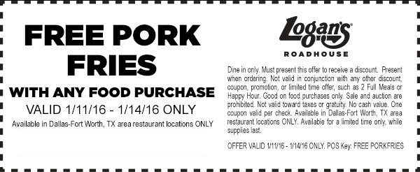 Logans Roadhouse Coupon May 2019 Free pork fries with any order today at Logans Roadhouse