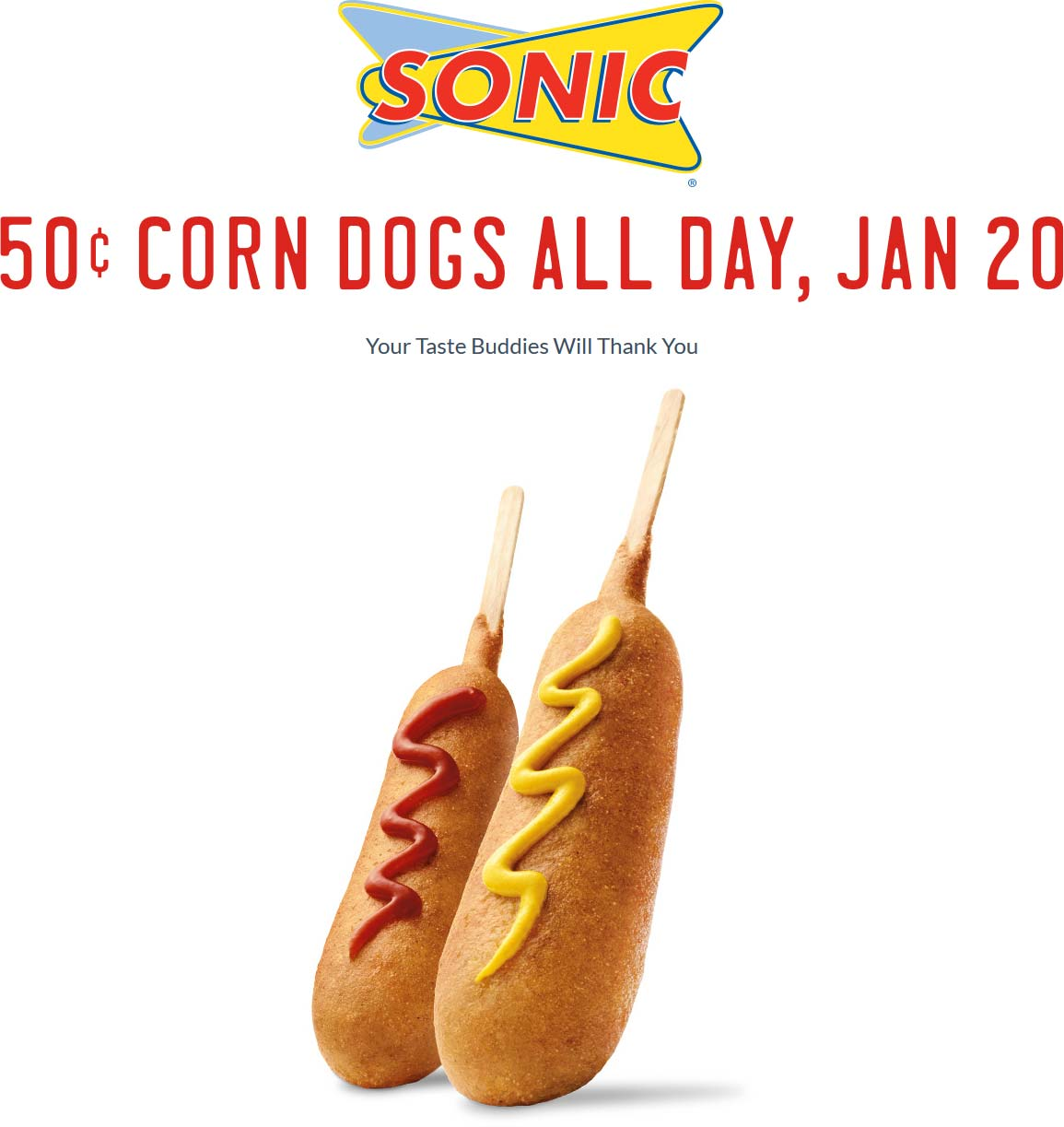 Sonic Drive-In Coupon March 2018 .50 cent corn dogs Wednesday at Sonic Drive-In