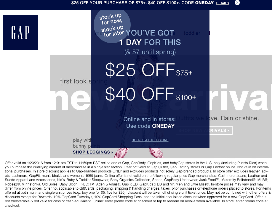 Gap Coupon February 2017 $25 off $75 & $40 off $100 today at Gap, GapBody, GapKids, and babyGap, or online via promo code ONEDAY