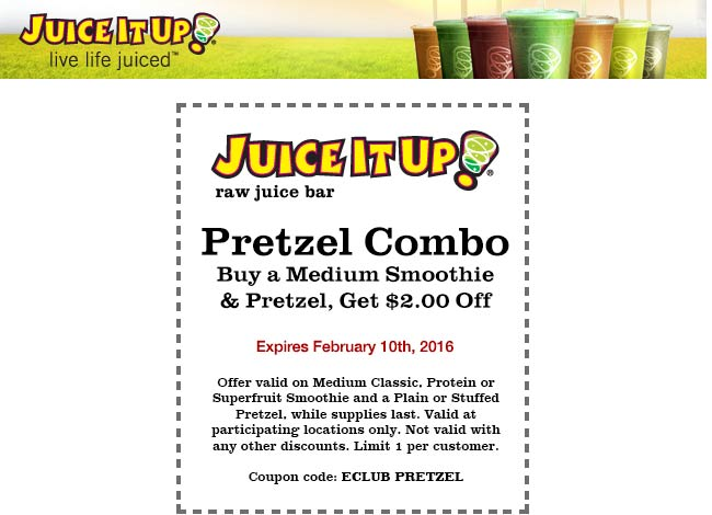 Juice It Up Coupon February 2018 $2 off a smoothie & pretzel at Juice It Up raw juice bar