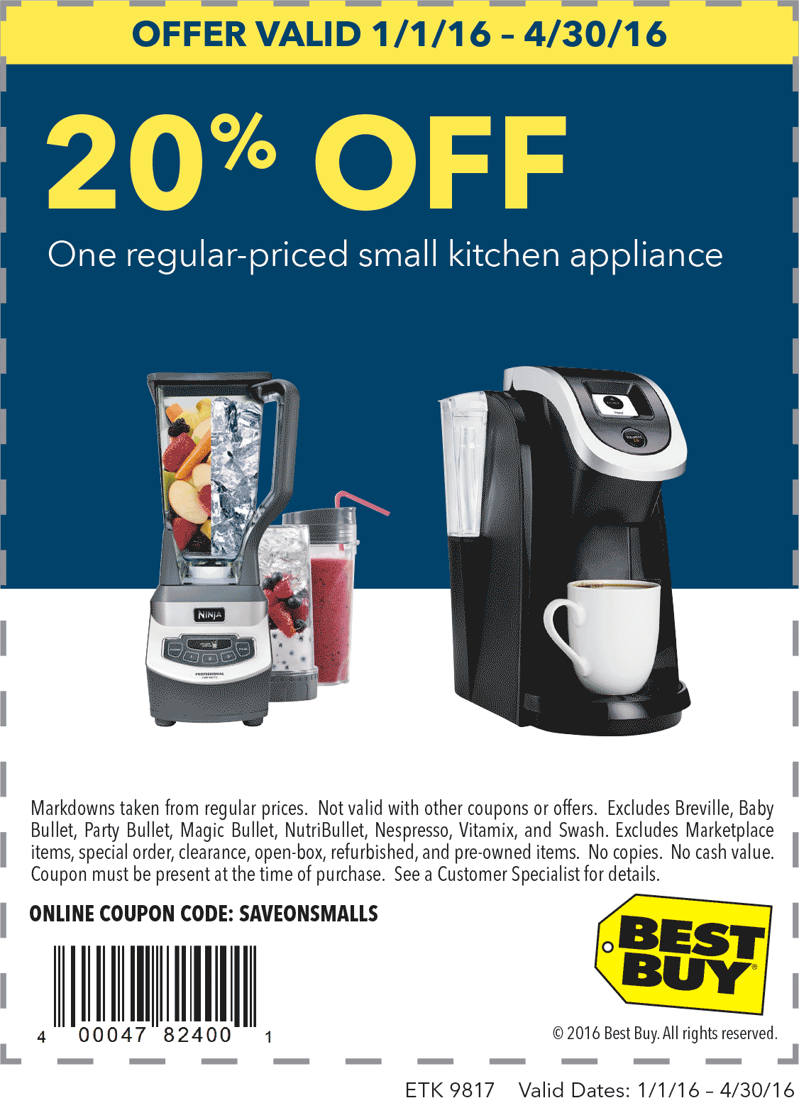 Best Buy Coupon April 2017 20% off a single small appliance at Best Buy, or online via promo code SAVEONSMALLS