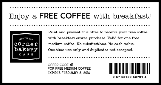 Corner Bakery Coupon December 2016 Free coffee with your breakfast at Corner Bakery Cafe