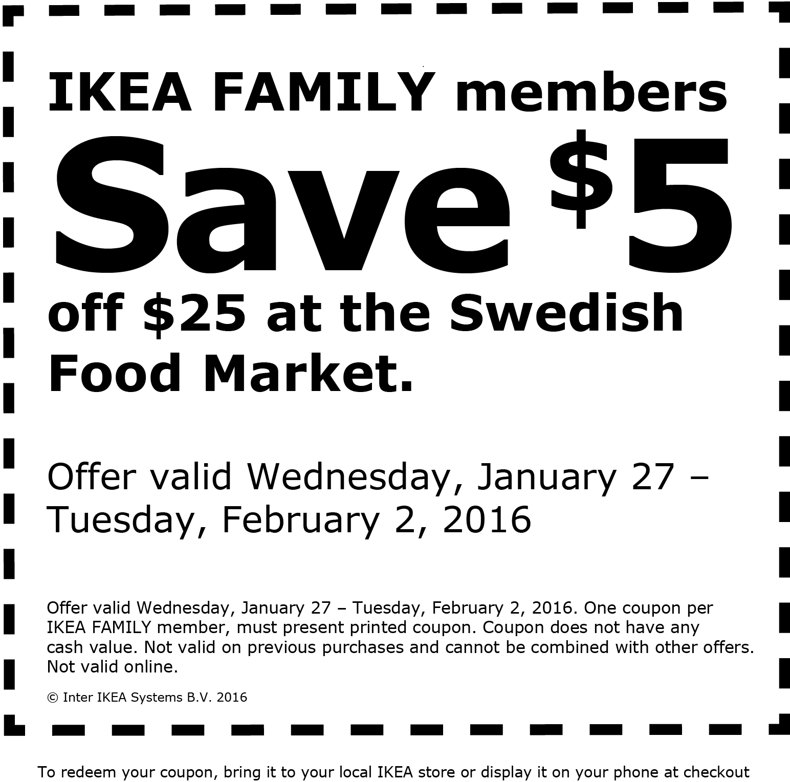 IKEA Coupon February 2018 $5 off $25 at the Swedish food market inside IKEA
