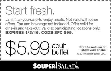 Souper Salad Coupon December 2016 $6 buffet today at Souper Salad restaurants