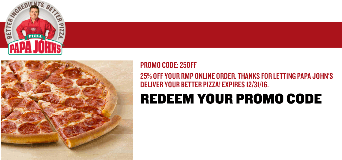 Papa Johns Coupon July 2017 25% off at Papa Johns via promo code 25OFF