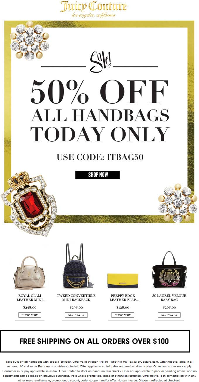 Juicy Couture Coupon January 2018 50% off all handbags online today at Juicy Couture