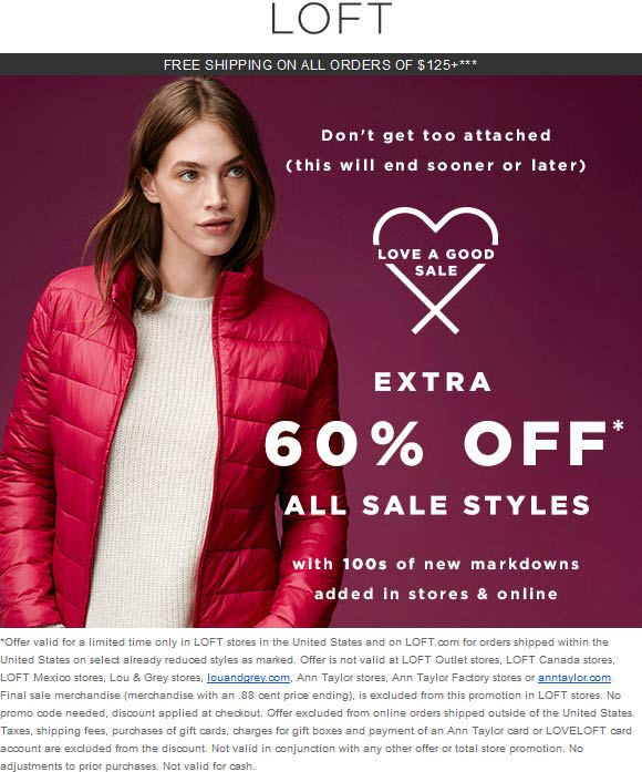 LOFT Coupon April 2019 Extra 60% off sale styles at LOFT, ditto online