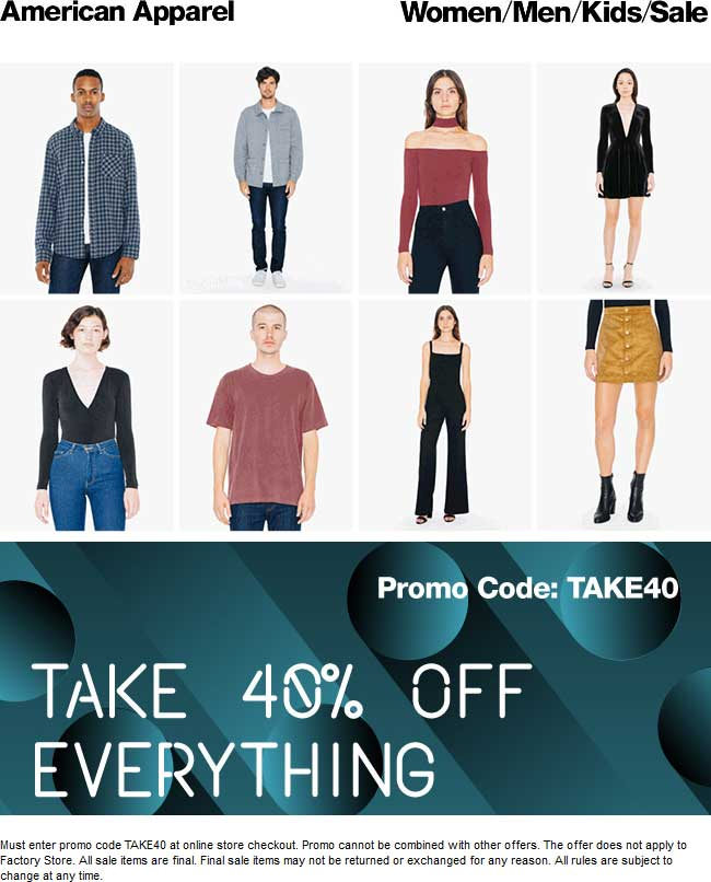 AmericanApparel.com Promo Coupon 40% off everything online at American Apparel via promo code TAKE40