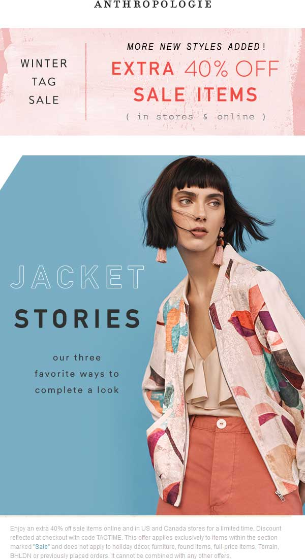 Anthropologie.com Promo Coupon Extra 40% off sale items at Anthropologie, or online via promo code TAGTIME