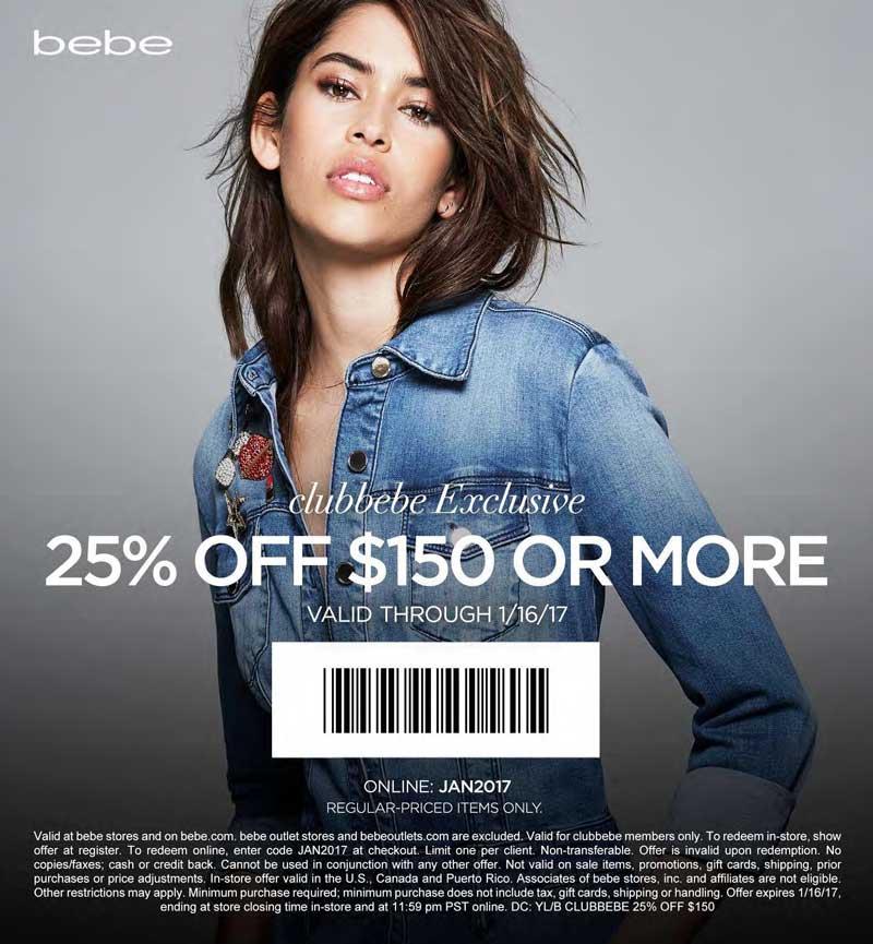 Bebe.com Promo Coupon 25% off $150 at bebe, or online via promo code JAN2017