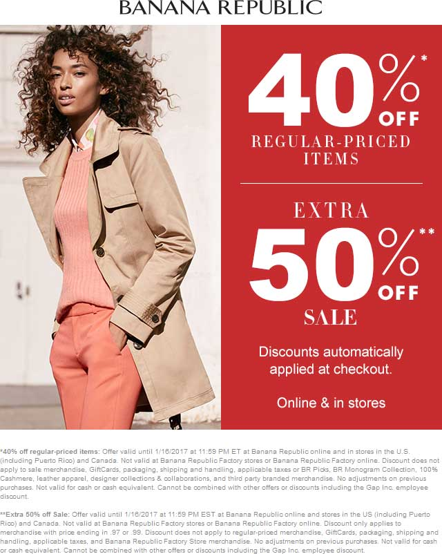 BananaRepublic.com Promo Coupon 40% off regular, extra 50% off sale items at Banana Republic, ditto online