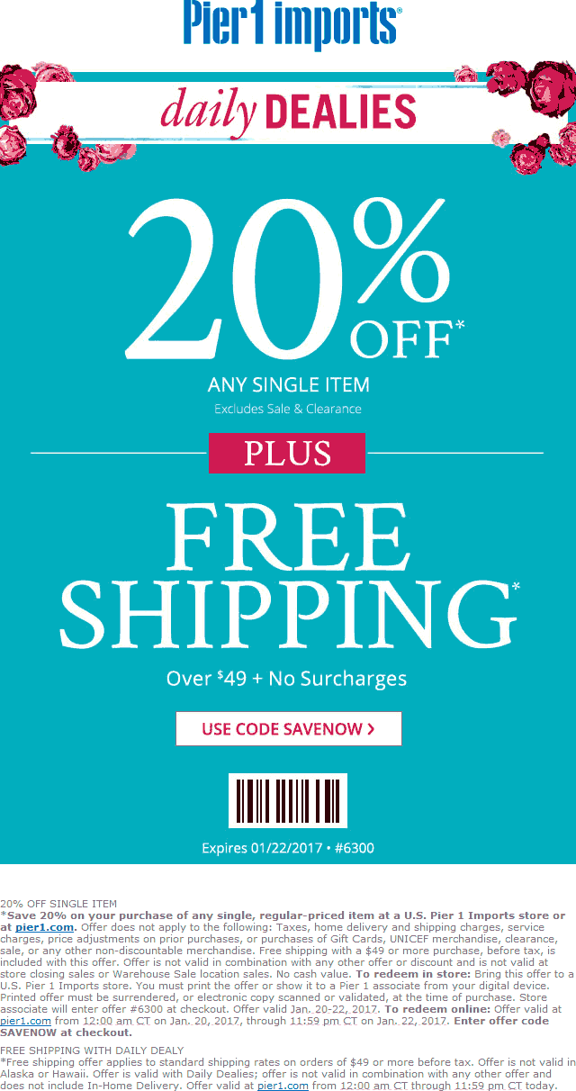 Pier1.com Promo Coupon 20% off a single item at Pier 1 Imports, or online via promo code SAVENOW