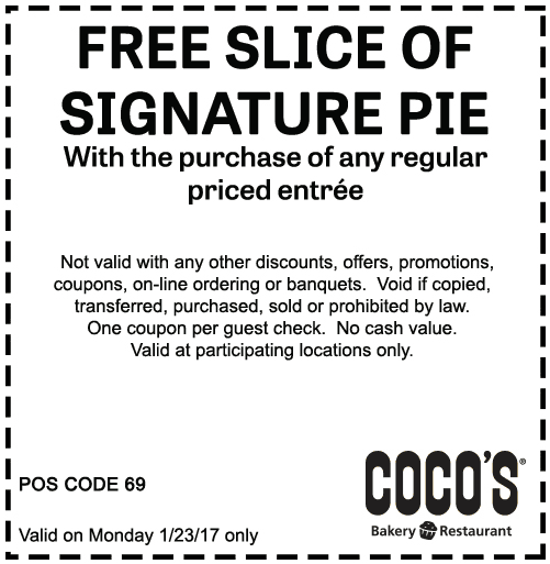 Cocos.com Promo Coupon Free pie with your entree today at Cocos bakery restaurant