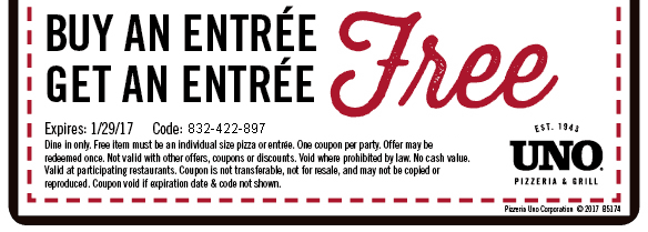 Uno Pizzeria Coupon August 2018 Second entree free at Uno Pizzeria & grill