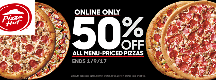 PizzaHut.com Promo Coupon 50% off pizzas online at Pizza Hut, no code needed