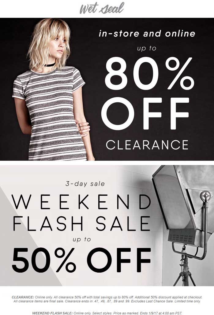 WetSeal.com Promo Coupon Extra 50-80% off clearance online at Wet Seal