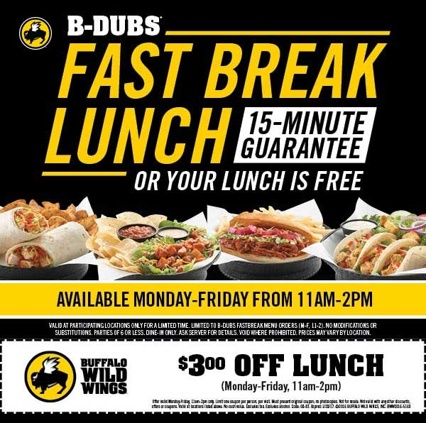 BuffaloWildWings.com Promo Coupon $3 bucks off lunch + in 15min or free at Buffalo Wild Wings