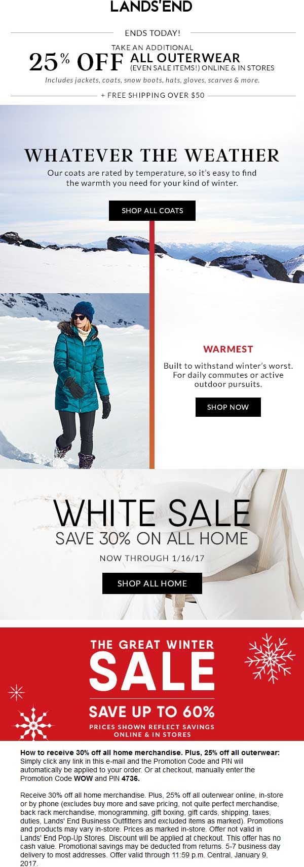 LandsEnd.com Promo Coupon 25% off outerwear today at Lands End, or online via promo code WOW and pin 4736