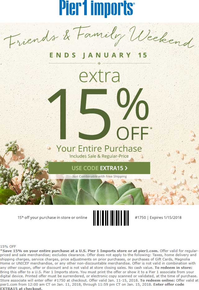 Pier 1 Coupon January 2018 Extra 15% off at Pier 1 Imports, or online via promo code EXTRA15