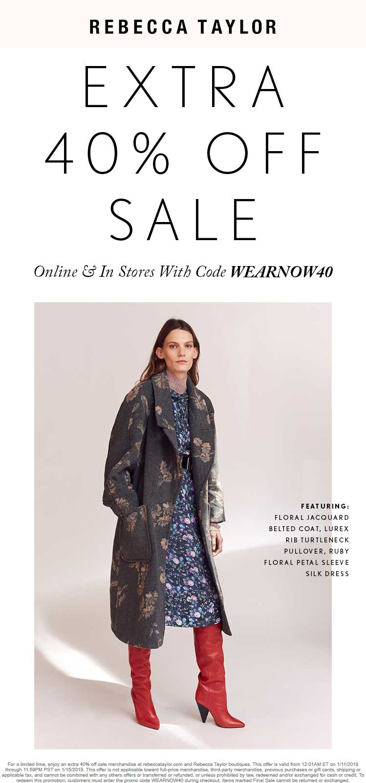 Rebecca Taylor Coupon January 2018 Extra 40% off sale items at Rebecca Taylor, or online via promo code WEARNOW40
